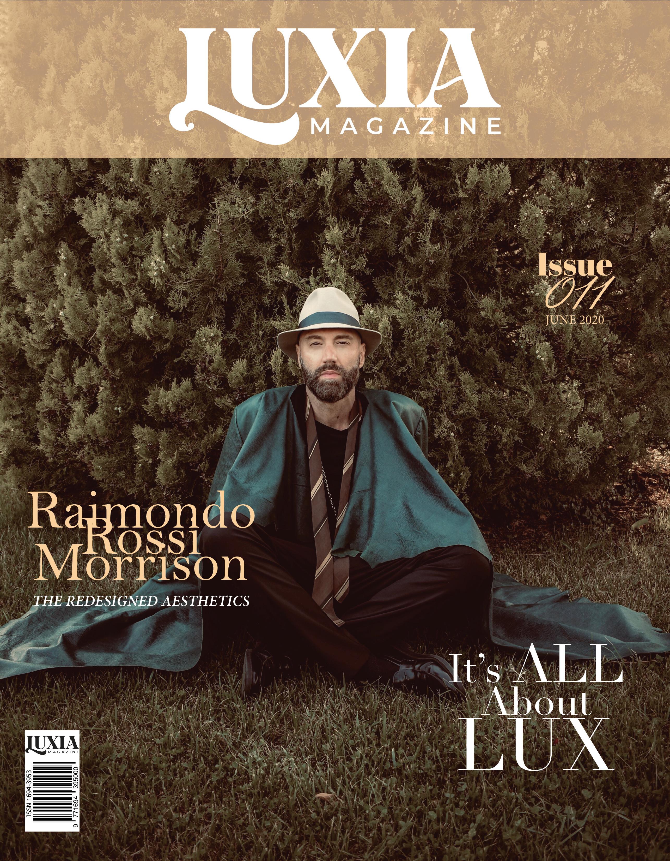 Raimondo Rossi Ray Morrison Luxia Magazine 1